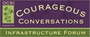 2015 Courageous Conversations Infrastructure Forum