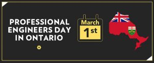 OSPE's efforts to establish Professional Engineers Day in Ontario were a success!