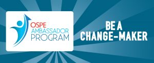 Introducing OSPE's New Ambassador Program