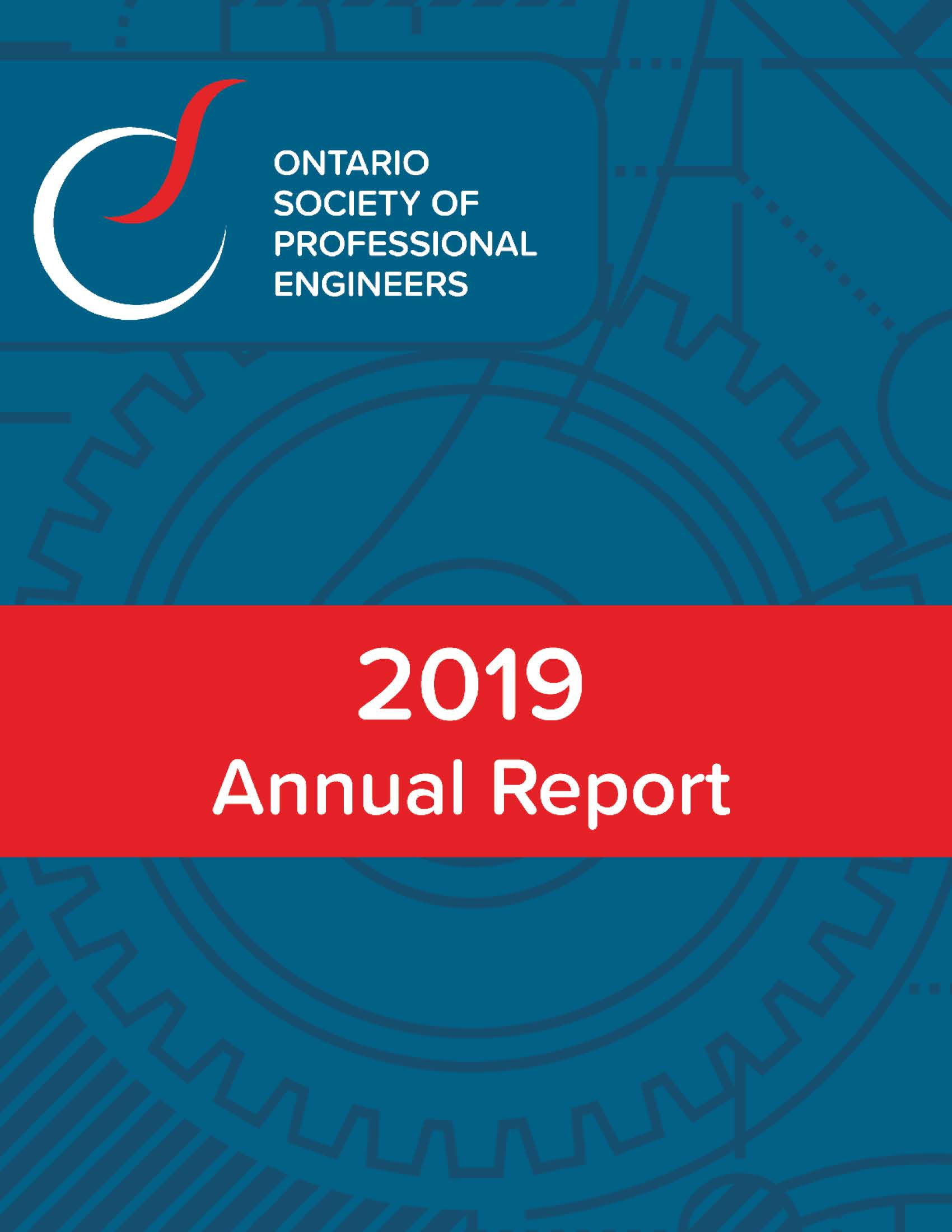 Ontario Society of Professional Engineers - 2019 Annual Report