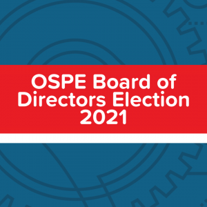 OSPE's 2021 Board of Directors Election – What You Need to Know
